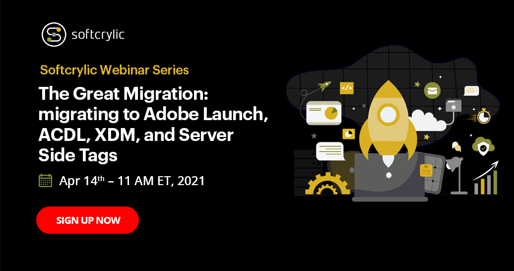 The Great Migration: migrating to Adobe Launch, ACDL, XDM, and Server Side Tags